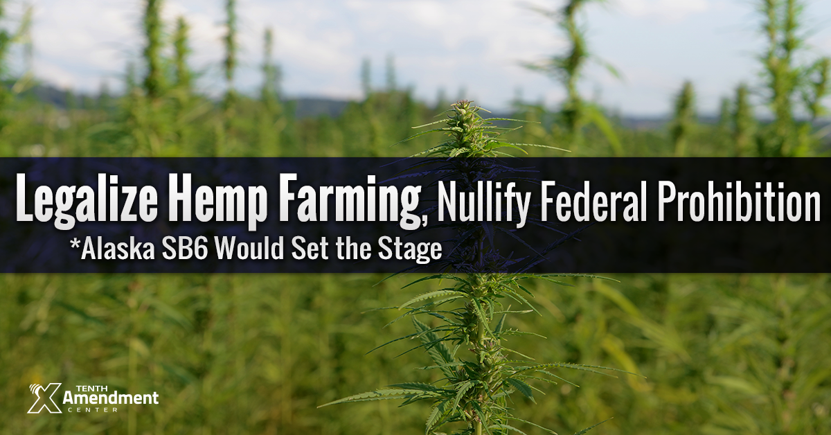 Alaska Bill Would Effectively Legalize Industrial Hemp Production in the State